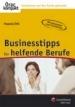 Businesstipps für helfende Berufe
